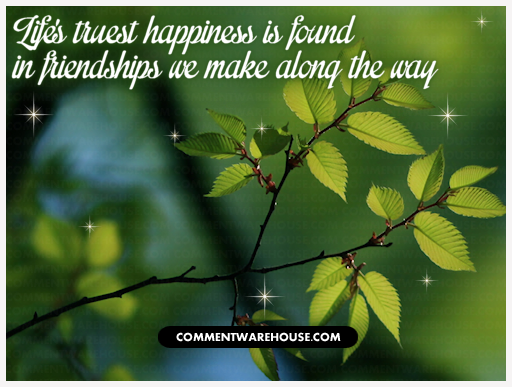 Quotes About Love And Friendship And Happiness : quotes-friendship-lifes-truest-happiness-is-found - Commentwarehouse ...