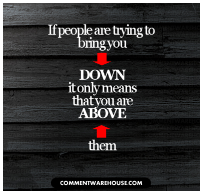 Quotes About People Trying To Bring You Down quote-if-people-are-tr...