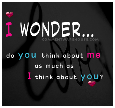 Do you still think about me quotes