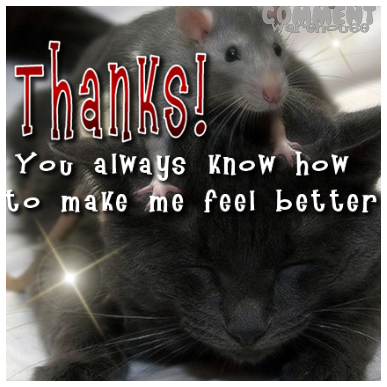 thanks_you_always_know_how_to_make_me_feel_better.png?m=1381069867