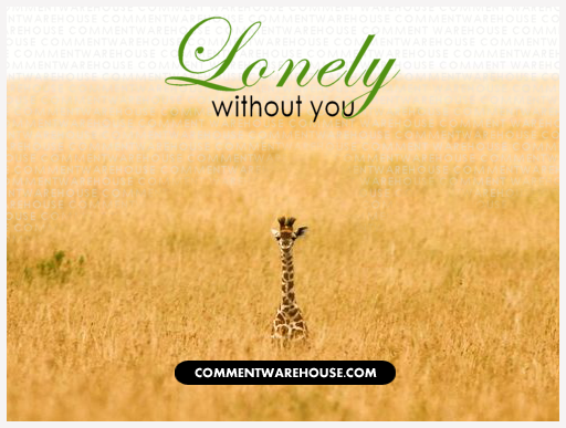 Miss You Lonely Without You | Miss You Graphic