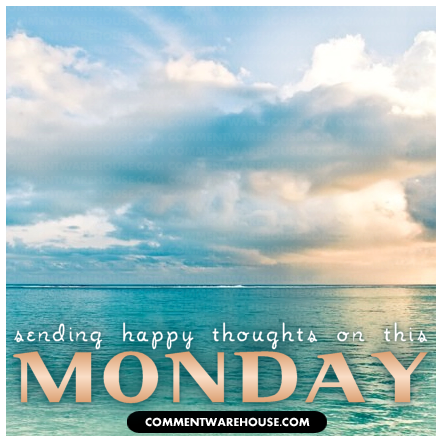 Sending happy thoughts on this Monday | Monday graphic