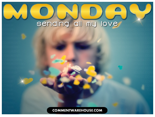 Monday sending all my love | Monday graphic