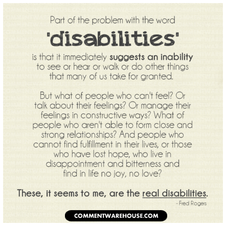 Quotes About Disabilities Glamorous Disabilities Quote Fred Rogers  Comments Pics Quotes