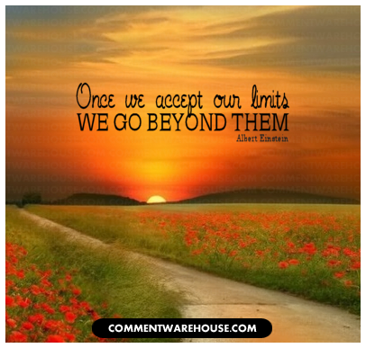 Once we accept our limits we go beyond them - Albert Einstein | Quote graphic