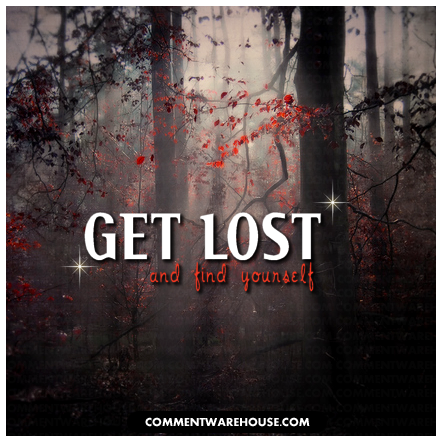 Get Lost and find yourself | Quote Graphic
