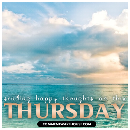 sending happy thoughts on this thursday