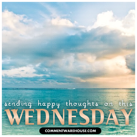 Sending happy thoughts on this Wednesday