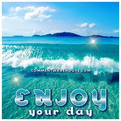 Enjoy your day ocean waves|Good Day Graphics