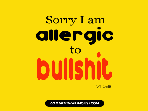 Sorry I am allergic to bullshit | Funny Graphics