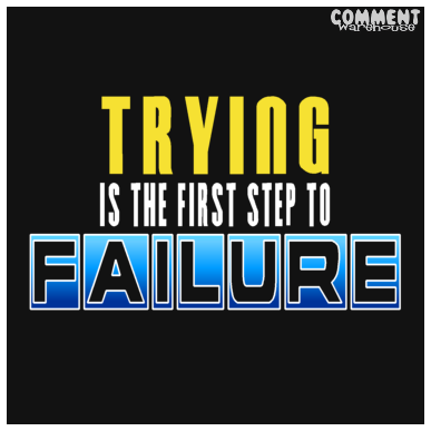 Trying is the first step to failure - Homer Simpson Quote | Funny Graphics