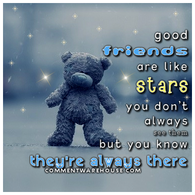 Good friends are like stars, you don't always see them but you know they're always there | Friendship Graphics | Quote Graphics | Love Graphics