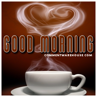 Good Morning Cup of Coffee | Good Morning Graphics