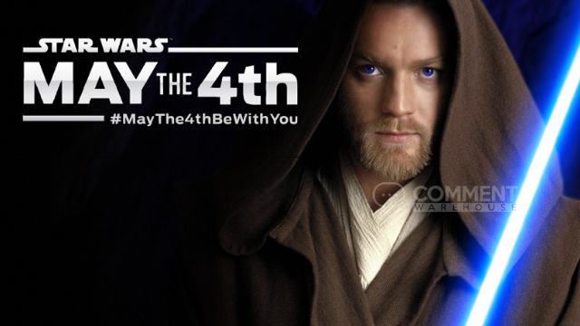 May the fourth be with you Obi Wan Kenobi - Star Wars | Seasonal Graphics