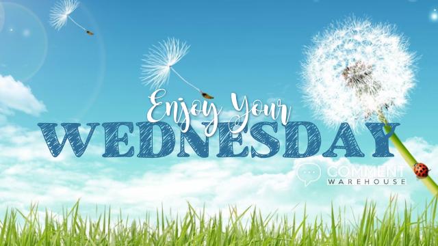 Enjoy Your Wednesday | Wednesday Graphics | Days of the Week Graphics
