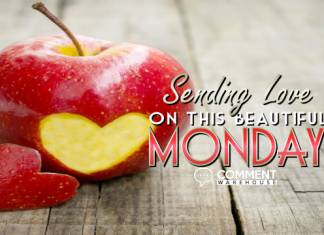 Sending Love on this Beautiful Monday | Monday Comments & Graphics