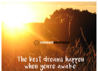 The best dreams happen when you're awake | Quote graphics | Image Quotes
