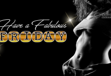 Have a Fabulous Friday | Frisky Friday Comments & Graphics