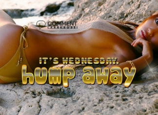 It is Wednesday Hump Away | Frisky Wednesday Comments & Graphics