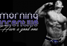 Morning Incentive Have a Good One | Frisky Comments & Graphics
