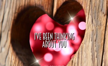 I have been thinking about you | Thinking about you Comments & Graphics