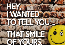 Hey I wanted to tell you that smile of yours, it drives me crazy | Compliment Comments and Graphics