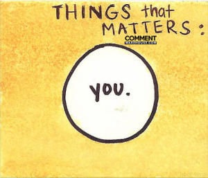Things that matter - you | Compliment comments and graphics