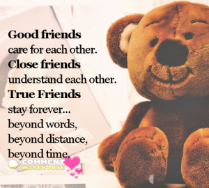 Good friends care for each other. Close friends understand each other. True friends stay forever... | Friendship quotes, images, graphics