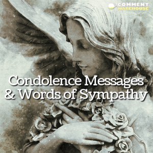Condolence Messages and Words of Sympathy