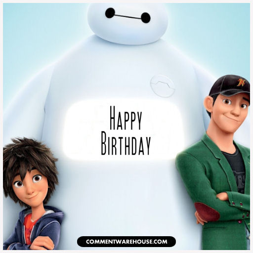 Happy Birthday - Big Hero 6 - Hiro, Tadashi, Baymax