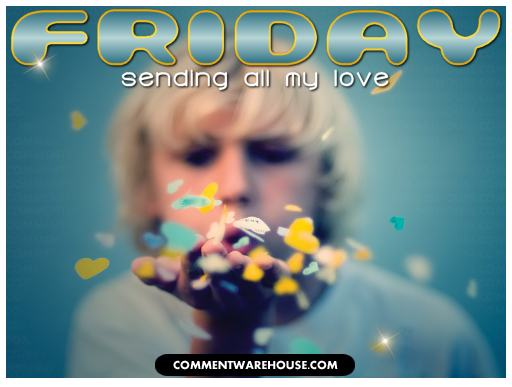 Friday Sending all my love | Friday Images & Graphics