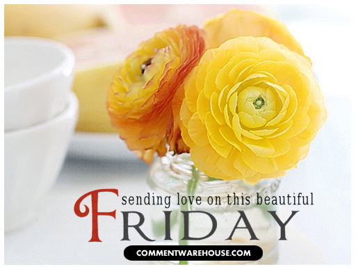 Sending love on this beautiful Friday. | Happy Friday Greetings & Images
