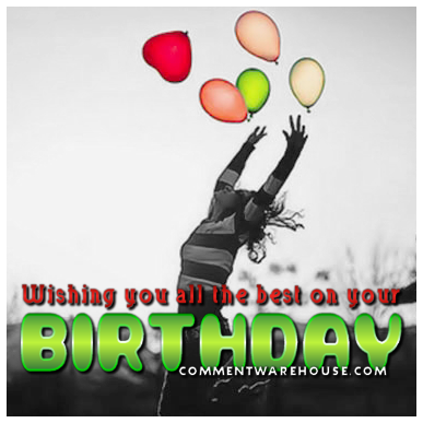 Wishing You All the Best On Your Birthday