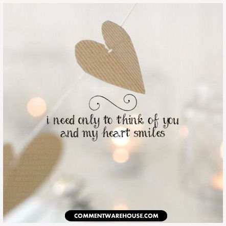 I need only to think of you and my heart smiles | Love Graphic