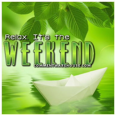 Relax It Is The Weekend Paper Boat