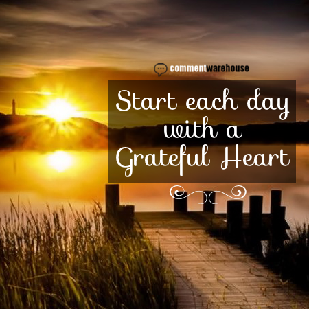 Start each day with a grateful heart | Quote Graphics