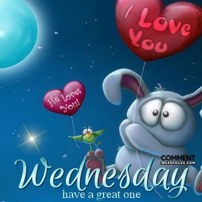 Wednesday have a great one