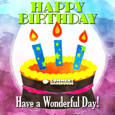 Happy Birthday! Have a wonderful day! | Happy Birthday Messages and Pics