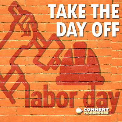 Labor Day - Take the Day Off | Labor Day Images & Graphics